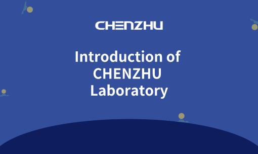 Introduction of CHENZHU Laboratory