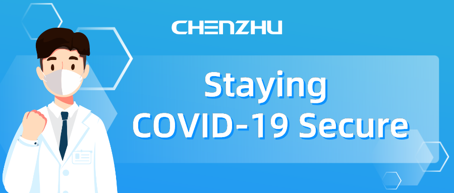 7 Steps to staying COVID-19 secure in 2021 with CHENZHU